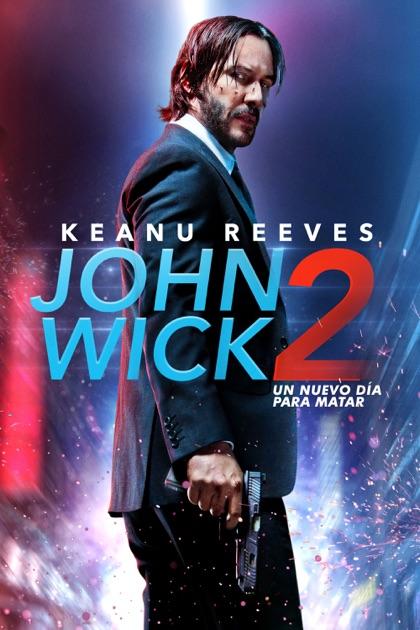Resultado de imagen para John Wick 2: un nuevo día para matar + poster
