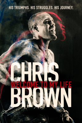 Chris Brown: Welcome to My Life - Andrew Sandler