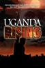 Uganda Rising - Pete McCormack & Jesse James Miller
