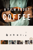 A FILM ABOUT COFFEE (字幕版)