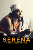 Serena: The Other Side of Greatness