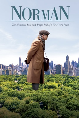 ‎Norman: The Moderate Rise and Tragic Fall of a New York Fixer on iTunes