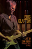 Eric Clapton: Live in San Diego (with Special Guest JJ Cale) - Eric Clapton