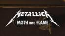 Moth Into Flame - Metallica