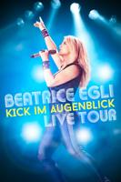 Beatrice Egli: Kick im Augenblick - Live Tour