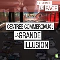 Télécharger Centres commerciaux : la grande illusion Episode 1
