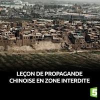 Télécharger Leçon de propagande chinoise en zone interdite Episode 1