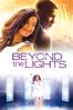 Beyond the Lights - Gina Prince-Bythewood