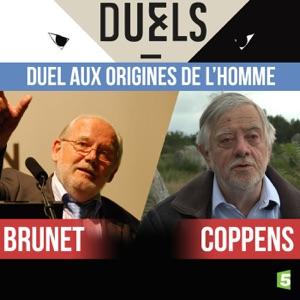 Brunet / Coppens, duel aux origines de l'homme - Episode 1