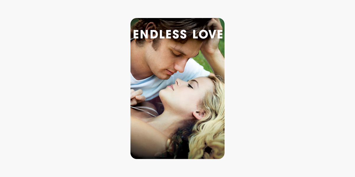 ‎Amor Eterno (Endless Love) (2014) en iTunes