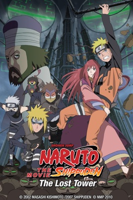 Naruto Shippuden the Movie: The Lost Tower on iTunes