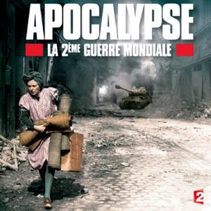 Apocalypse, la 2ème Guerre Mondiale - Episode 2