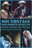 Muddy Waters - Muddy Waters and Friends: Soundstage - Blues Summit in Chicago, 1974  artwork
