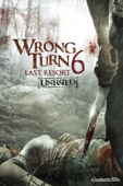 Wrong Turn 6: Last Resort (Unrated)