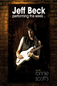 Jeff Beck: Peforming This Week… Live At Ronnie Scott's