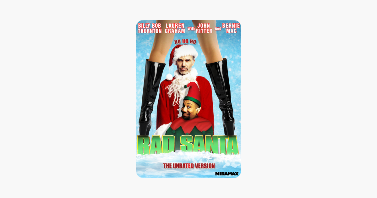 Bad Santa (The Unrated Version) on iTunes
