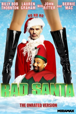 Bad Santa The Unrated Version On Itunes