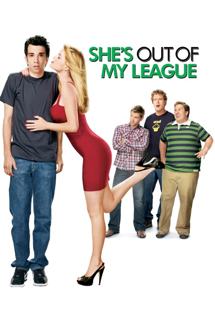 She S 19 And I M Almost 17 Do I Have A Chance Pics: She's Out Of My League On ITunes