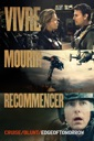 Affiche du film Vivre Mourir Recommencer : Edge of Tomorrow