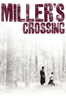 Joel Coen - Miller's Crossing  artwork