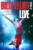 ビリー・エリオット ミュージカルライブ ~リトル・ダンサー Billy Elliot the Musical Live (字幕版)