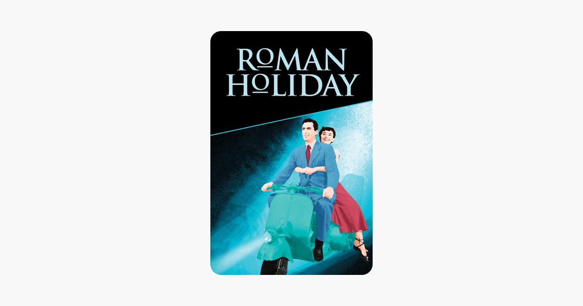 Roman Holiday On Itunes