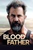 Blood Father - Jean-François Richet