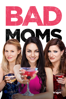 Jon Lucas & Scott Moore - Bad Moms  artwork