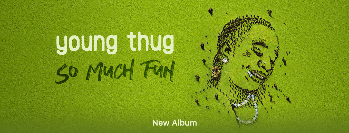 So Much Fun by Young Thug