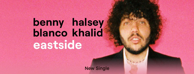 Eastside - Single by benny blanco, Halsey & Khalid