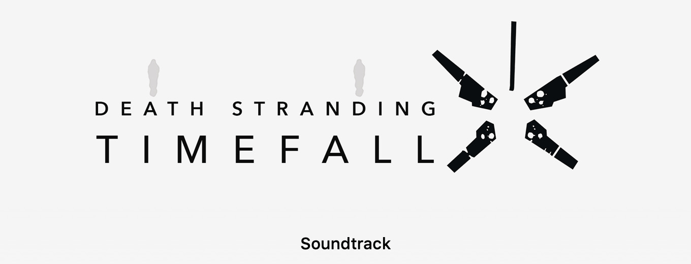 DEATH STRANDING: Timefall (Original Music from the World of Death Stranding) by Various Artists