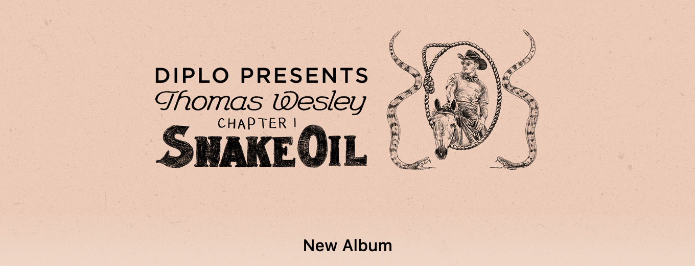 Diplo Presents Thomas Wesley, Chapter 1: Snake Oil by Diplo