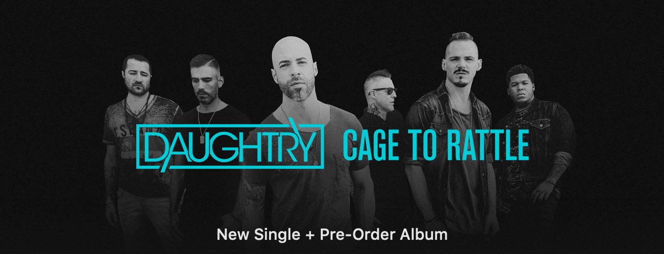 Cage to Rattle by Daughtry
