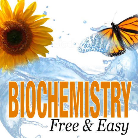 Biochemistry Free and Easy - Free Course by Oregon State
