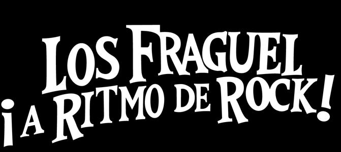 Los Fraguel ¡a ritmo de rock!